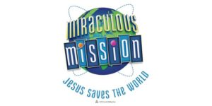 Miraculous Mission VBS